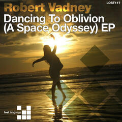 Dancing To Oblivion (A Space Odyssey) EP