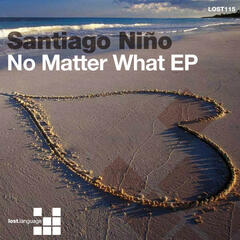 No Matter What EP