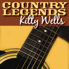 Country Legends - Kitty Wells