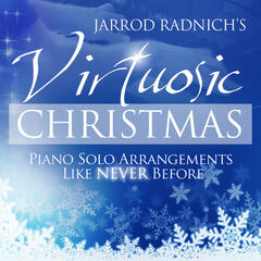 Jarrod Radnich's Virtuosic Christmas: Piano Solo Favorites Like Never Before