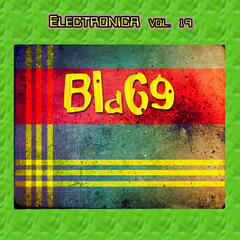 Electronica Vol. 19: Bla69