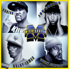 Michiganish (feat. Jon Conner, Boldy James & Guilty Simpson) - Single