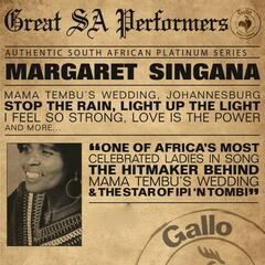 Great South African Performers - Margaret Singana