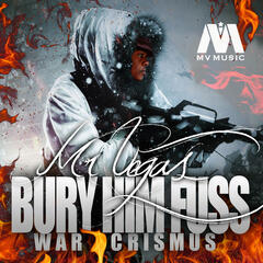Bury Him Fus (War Crismus)