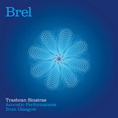 Brel - Acoustic Performances from Glasgow