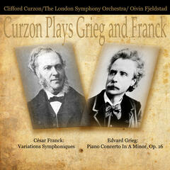 Curzon Plays Grieg and Franck (Digitally Remastered)