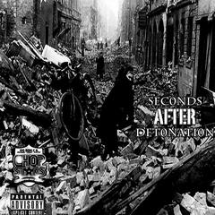 "Seconds after Detonation (OG Ron C & DJ Michael ""500 Watts"" Presents)"