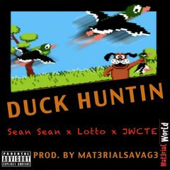 Duck Huntin - Single