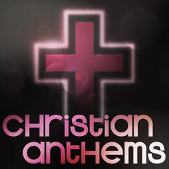 Christian Anthems