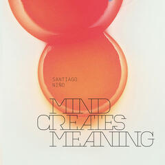 Mind Creates Meaning
