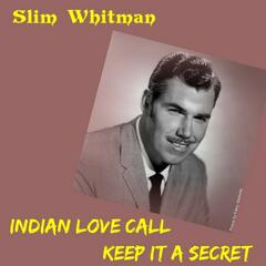 Indian Love Call
