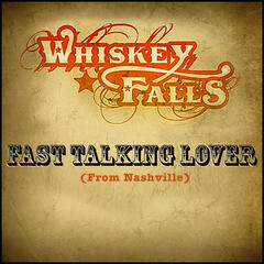 Fast Talkin' Lover (From Nashville) - Single