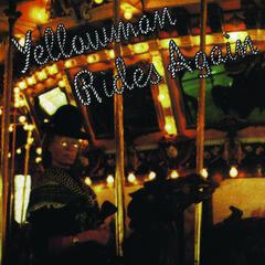 Yellowman Rides Again