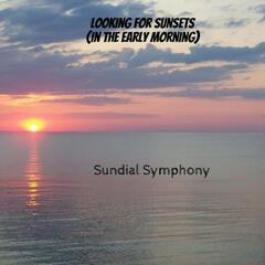 Looking for Sunsets (In the Early Morning) - Single