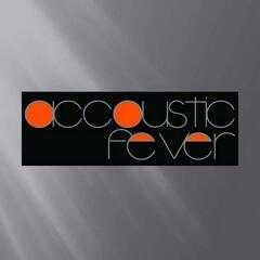 Accoustic Fever