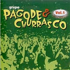 Pagode & Churrasco - Vol. 1