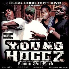 Boss Hogg Outlawz Present Comin Out Hard