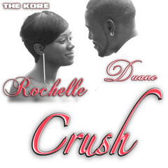 Crush feat. Rochelle and Duane