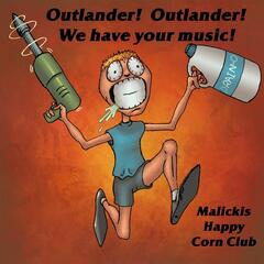 Outlander!  Outlander!  We Have Your Music!