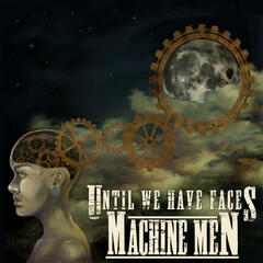 Machine Men