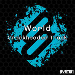 Crackheaded Track - Single