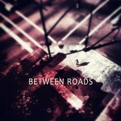 Between Roads