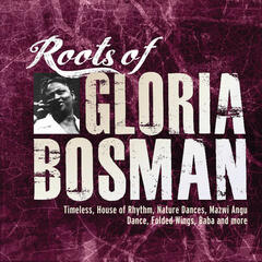 Roots of Gloria Bosman