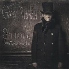 Splinter (Songs from a Broken Mind) [Deluxe Version]
