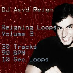 Reigning Loops, Vol. 3