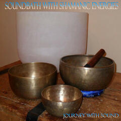 Soundbath with Shamanic Energies