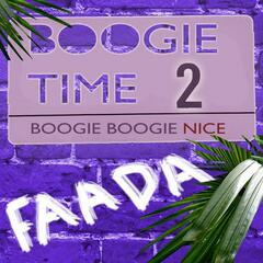 Boogie Time 2: Boogie Boogie Nice