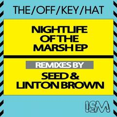 Nightlife Of The Marsh Ep