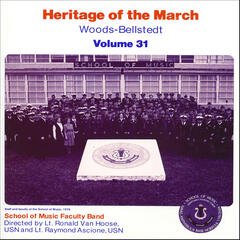 Heritage of the March, Vol. 31: The Music of Woods and Bellstedt