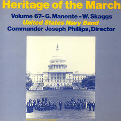 Heritage of the March, Vol. 67: The Music of Manente and Skaggs