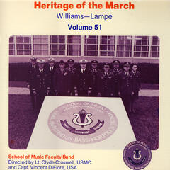 Heritage of the March, Vol. 51: The Music of Williams and Lampe