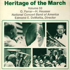 Heritage of the March, Vol. 53: The Music of Farrar and Heusser