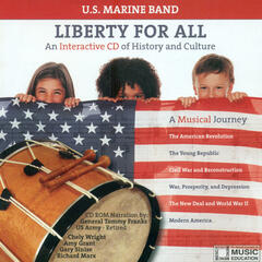 United States Marine Band: Liberty for All - An Interactive CD of History and Culture