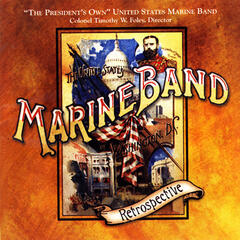 President's Own United States Marine Band: Retrospective