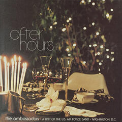United States Air Force Band (The Ambassadors): After Hours