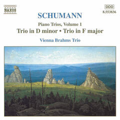 Schumann, R.: Piano Trios No. 1, Op. 63 and No. 2, Op. 80