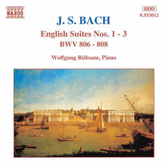 Bach, J.S.: English Suites Nos. 1-3, Bwv 806-808