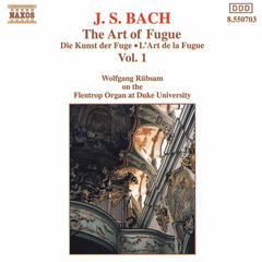 Bach, J.S.: Kunst Der Fuge (Die) (The Art of Fugue), Vol. 1