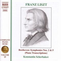 Liszt: Beethoven Symphonies Nos. 2 and 5 (Transcriptions)