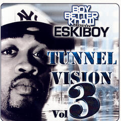 Tunnel Vision Volume 3