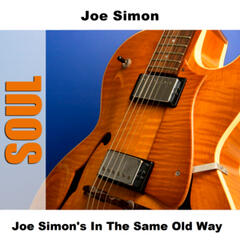 Joe Simon's In The Same Old Way