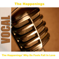 The Happenings' Why Do Fools Fall In Love