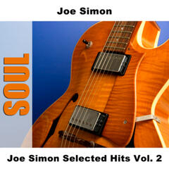 Joe Simon Selected Hits Vol. 2