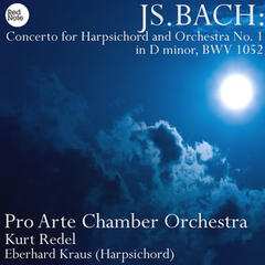 Bach: Concerto for Harpsichord and Orchestra No. 1 in D minor, BWV 1052