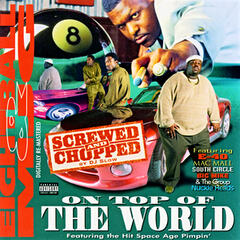 On Top Of The World: Screwed & Chopped