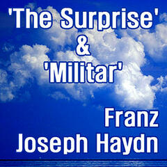 Haydn: The Surprise' & 'Militar